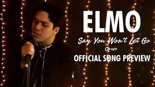 Elmo Magalona - Say You Won