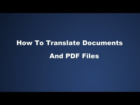 How To Translate Documents and PDF Files