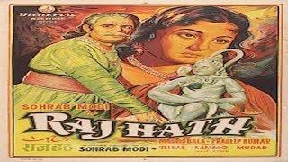 RAJ HATH - Sohrab Modi, Madhubala, Pradeep Kumar