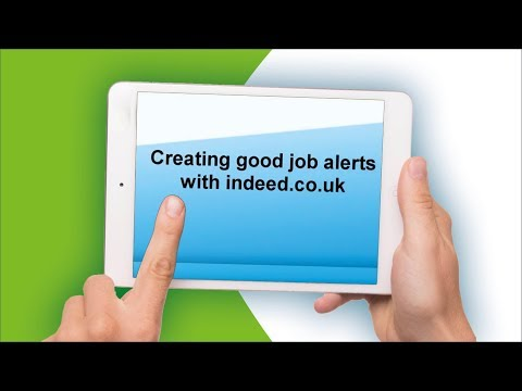 Creating Job Alerts with Indeed.co.uk