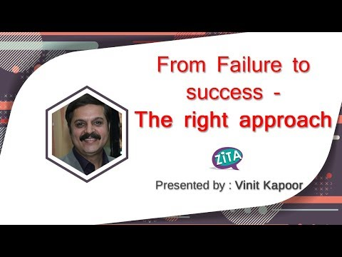 From Failure to Success- The Right Approach