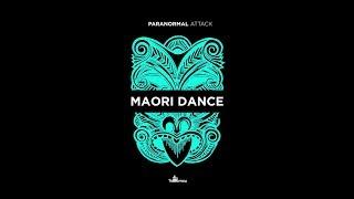 Paranormal Attack  Maori Dance Official Audio