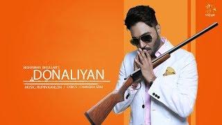 Donalliyan || Nishawan Bhullar || Rupin Kahlon || Chandra Srai || New Punjabi Song 2019