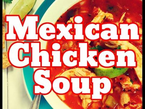 How To Make Mexican Chicken Soup Recipe Easy - Caldo De Pollo Mexicano With Rice