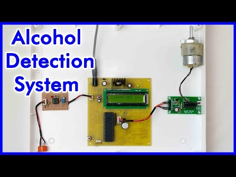 How to make a Alcohol Detection System