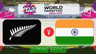 (GAMING SERIES) ICC T20 WORLD CUP 2016 – NEW ZEALAND v INDIA GROUP 2 MATCH 2