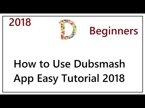 How to Use Dubsmash App Easy Tutorial 2018