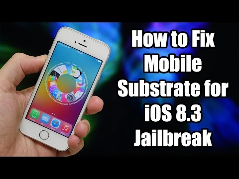 How to Fix Mobile Substrate for iOS 8.3 Jailbreak - Easy!