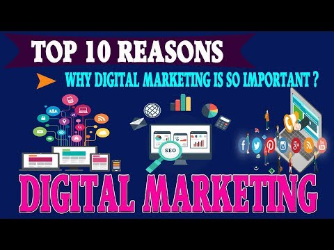 Top 10 Reasons Why Digital Marketing is So Important?