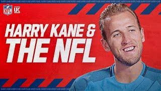 How EPL Superstar Harry Kane Became a Huge Tom Brady Fan | NFL Films Presents