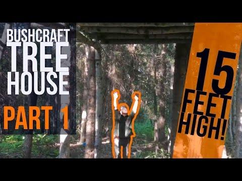 Bushcraft Tree House Part 1 - Raised Bed Shelter - Bushcraft Trip