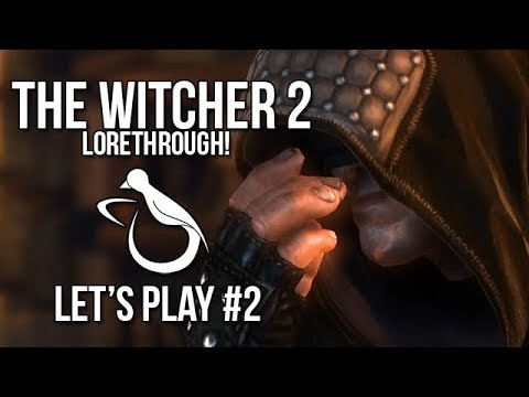 Witcher 2 / #2 - A Blind Monk (Lorethrough) - Let's Play