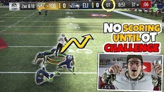 Can I WIN by NOT scoring a single point until OVERTIME? Extreme Madden 19 Challenge