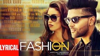 Guru Randhawa: FASHION Lyrical Video Song   Latest Punjabi Song 2016   T-Series