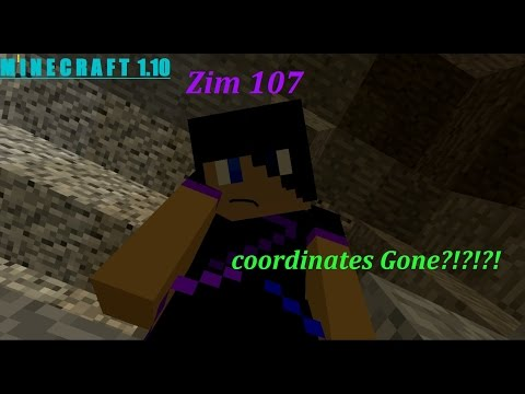 Zim 107 play's MC 1.10! (coordinates gone??!)