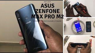Asus Zenfone Max Pro M2-Durability Test - Flame test , Water Test, Drop Test ,Scratch test