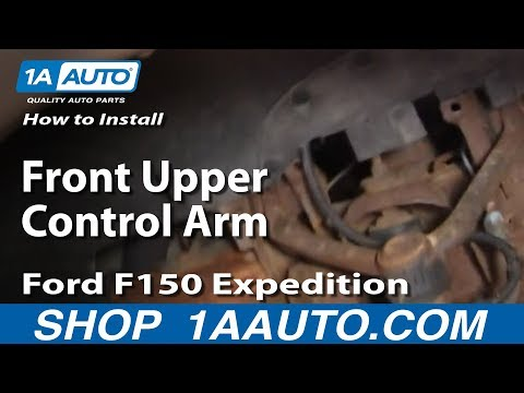 How To Install Replace Front Upper Control Arm Ford F150 Expedition 1AAuto.com