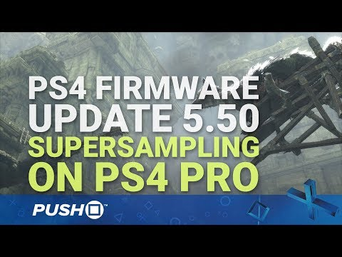 PS4 Pro Supersampling: How to Enable System-Wide Downsampling | PlayStation 4 | Firmware Update 5.50