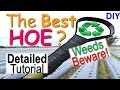 How to make an INEXPENSIVE HOE for EFFICIENT WEEDING, 'Recycle Strap Hoe'.   Weeds beware!