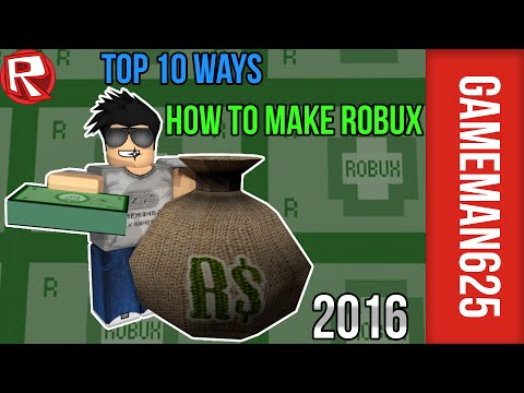 Roblox How to make Robux (Top 10) | 2016