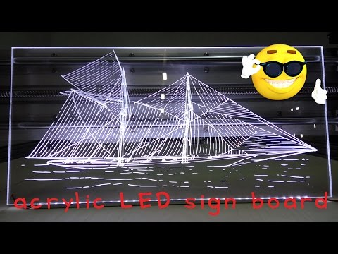 making acrylic LED boat sign board( homemade cnc router)