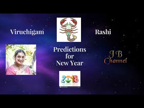 2018 Amazing Vedic Astrology Predictions for VIRUCHIGA RASHI/ASCENDANT