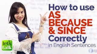 Using  AS, SINCE & BECAUSE correctly in English sentences – Free English Grammar Lessons Online