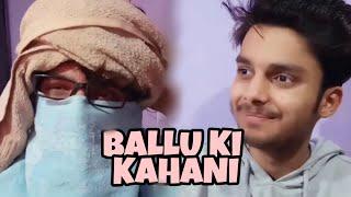 RJ Gaurav Kumar | Ballu Ki Kahani |
