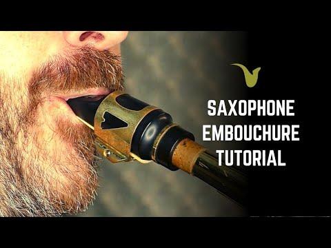 Saxophone Embouchure Tutorial