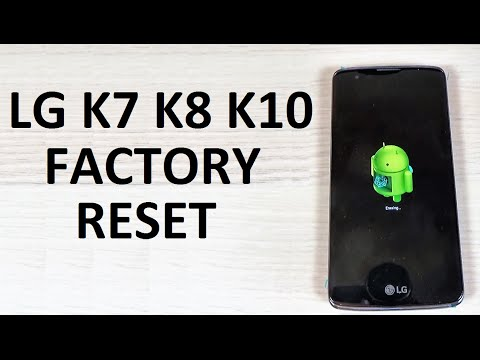 How to Easily RESET LG K7, K8, K10 to Factory Settings