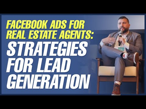 Facebook Ads for Real Estate Agents: Strategies for Lead Generation