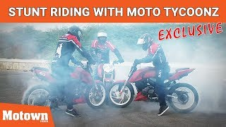 Stunt Biking With Moto Tycoonz | Exclusive | Motorcycle Stunt Riding | Motown India