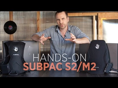 Hands On: SubPac M2 + S2 - Portable Bass Augmentation