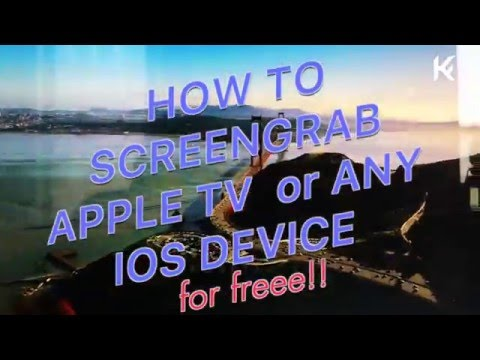 How to Screengrab Apple tv for Free & ANY IOS DEVICE [tutorial] Capture
