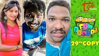 Fun Bucket | 29th Copy | Funny Videos | by Harsha Annavarapu