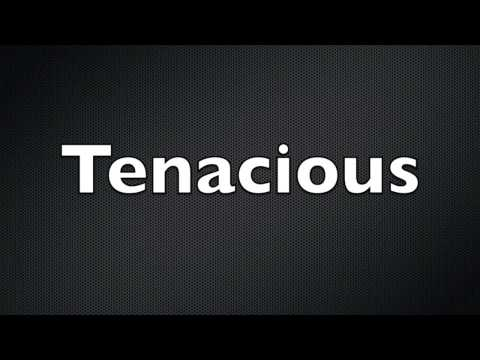 One Tenacious Dude