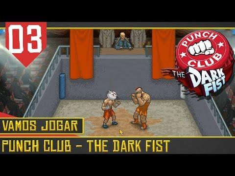 Punch Club The Dark Fist #03 (VAMOS JOGAR)Dia do Trabalhador que Trabalha [Gameplay Português PT-BR]
