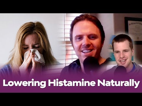 Lowering Histamine Naturally - Getting to the Root Cause of High Histamine - Podcast  #154