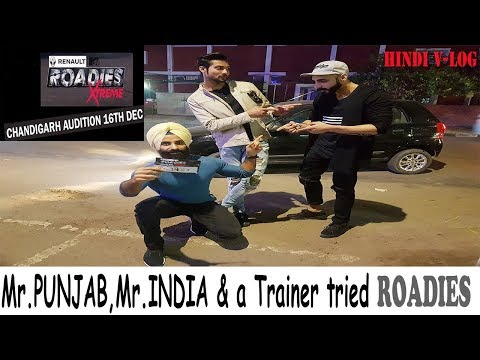 ROADIES XTREME 2017|Who got selected?CHANDIGARH AUDITIONS