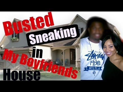 STORY TIME: Busted Sneaking into My Boyfriends House