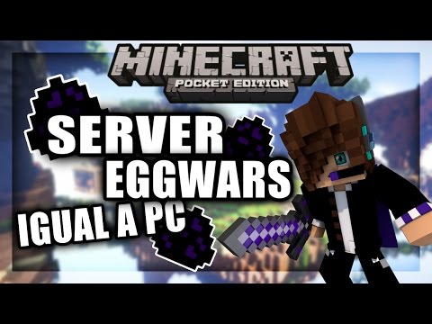 NUEVO SERVER DE EGG WARS (IGUAL A PC) PARA MINECRAFT PE 1.0.2   SERVERS PARA MINECRAFT PE 1.0.2