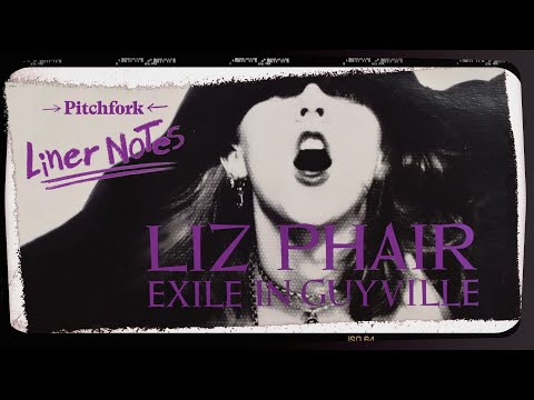 Explore Liz Phair's Exile In Guyville (in 5 Minutes)   Liner Notes