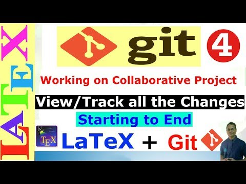 View/Track all the Changes of a Collaborative Project (Git tutorial-04)