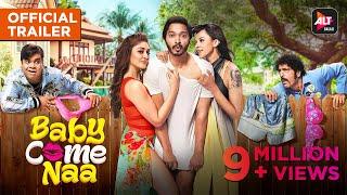 Baby Come Naa | Official Trailer | Comedy Webseries #ALTBalajiOriginal