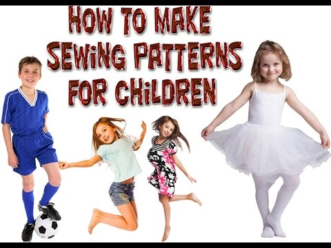 Quickest Way ever of making any pattern for children's clothes