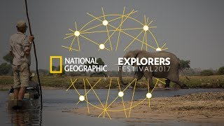 Explorers Festival, Friday June 16 | National Geographic