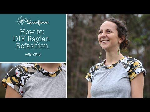 Raglan T-shirt Refashion: DIY Raglan tee   Spoonflower Tutorials