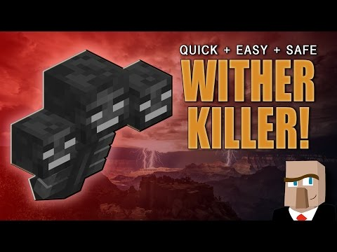 EASILY KILL A WITHER: And Get That Nether Star!