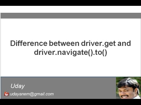 [Selenium WebDriver Videos]: What is the difference between driver.get and driver.navigate