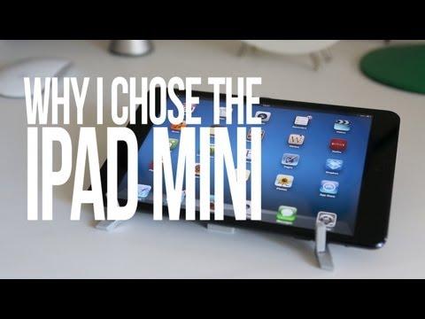 Why I Chose the iPad mini